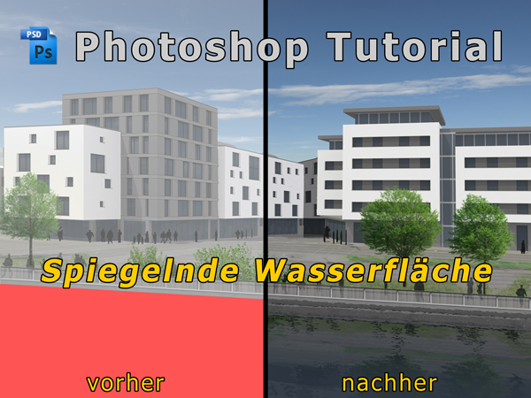 Photoshop_Tutorial_Wasserspiegelung_Architektur_00
