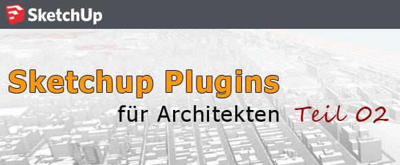 Architektur Sketchup Plugins