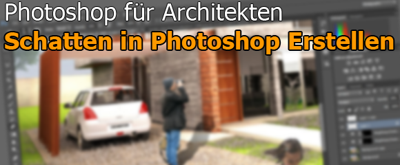 00-Schatten-in-Photoshop-erstellen-Tutorial-Architektur