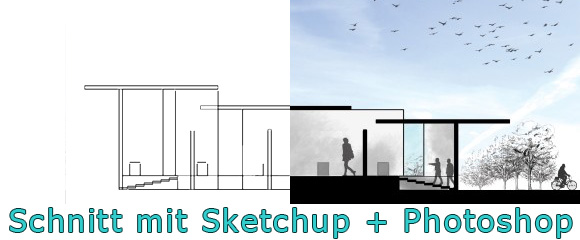 Architektur-Schnitt-Tutorial-Sketchup-Photoshop